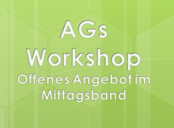 Unsere AGs und Workshops für das 2. Halbjahr 2017/2018