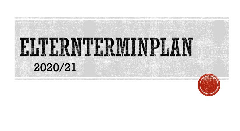 Elternterminkalender 2020/21 – Elternterminplan